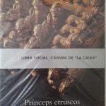Princeps etruscos. Entre Orient i Occident