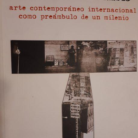 Crónica de un cambio. Arte contemporáneo internacional