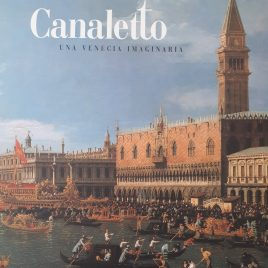 An imaginary Venice Canaletto Angels Canute Barcelona