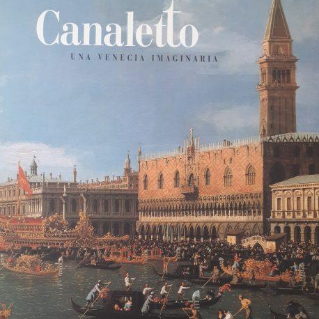 Canaletto Una Venecia imaginaria Angels Canut Barcelona