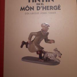 Tintín en el Món d'Hergé – Col·lecció Jordi Tardà